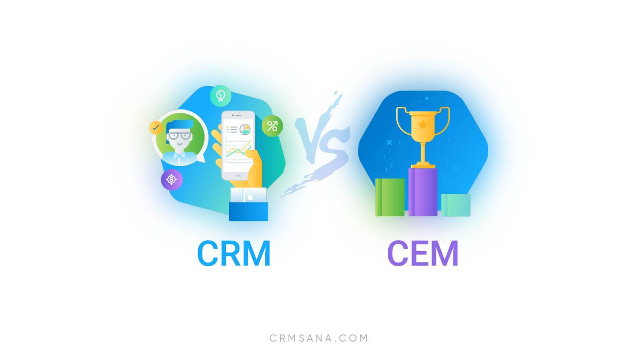 CRM و CEM چه فرقی باهم دارند؟
