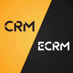 تفاوت بین CRM و ECRM